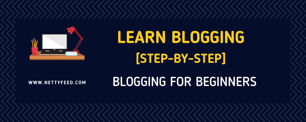 Learn Blogging [step-by-step]