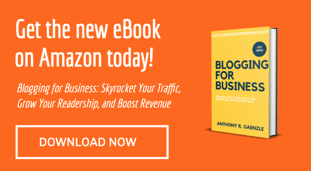 Blogging for Business eBook- Anthony Gaenzle