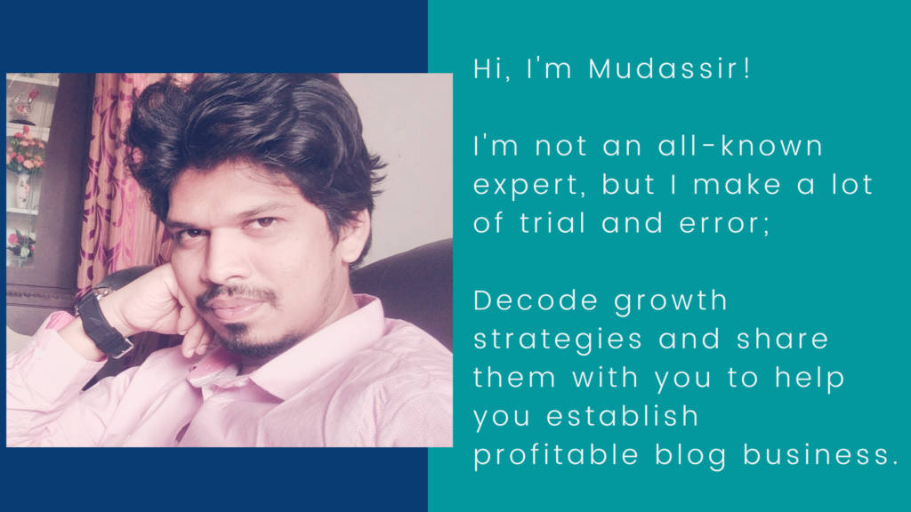 Mudassir Ahmed - Blogger at Blogging Explained